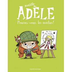MORTELLE ADELE T5 :...