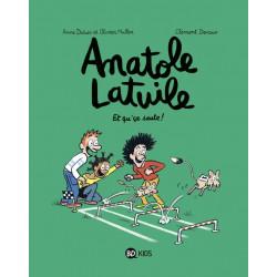 ANATOLE LATUILE T13 : ET...